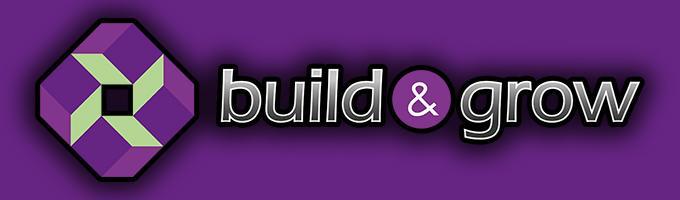 Build & Grow